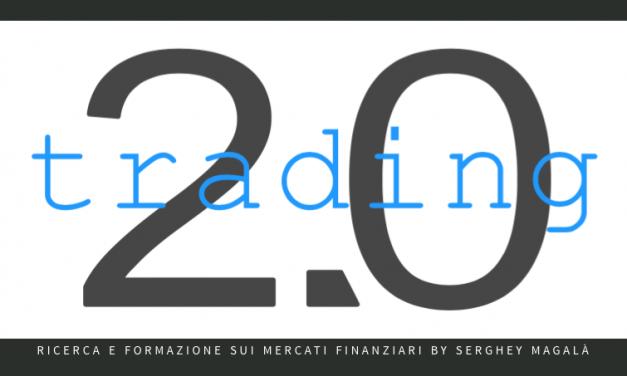 Filosofia TRADING 2.0 ovvero prevedere i mercati finanziari (o cosa succede se non riesci a prevederli)